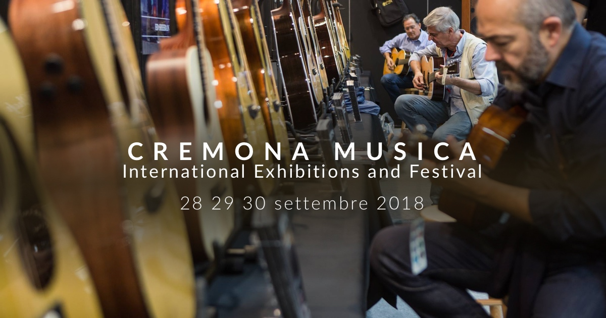 Cremona Musica International Exhibitions and Festival 2018
