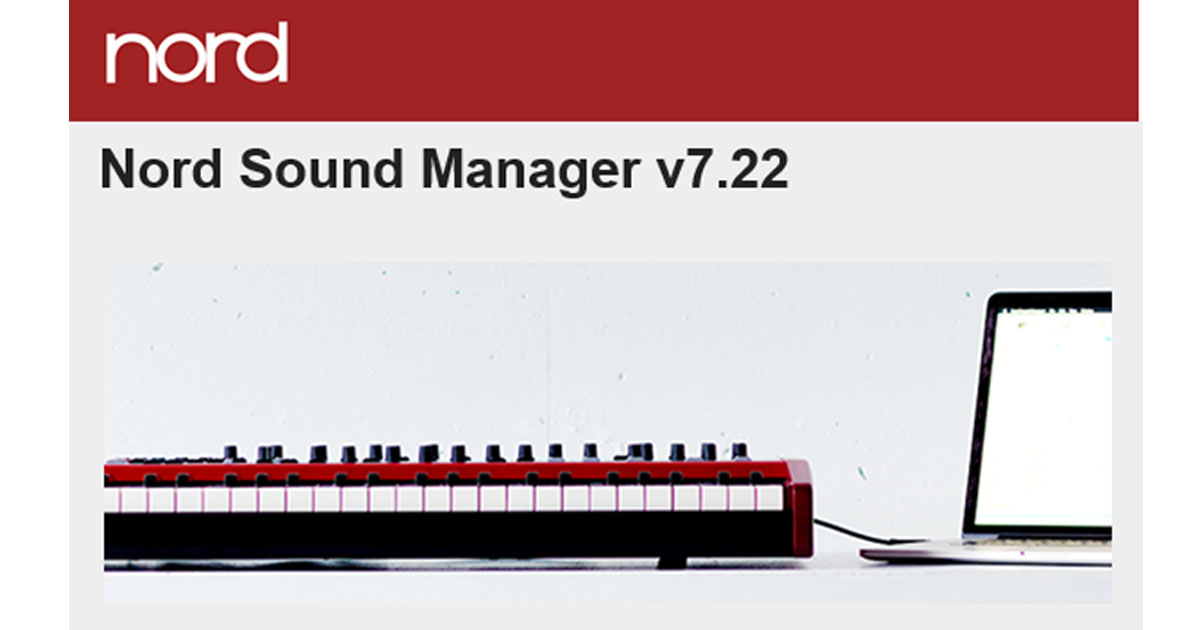 Disponibile una nuova release per il Nord Sound Manager v 7.22