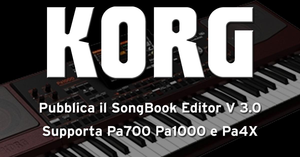 KORG Pubblica il SongBook Editor V 3 0 supporta Pa700 Pa1000